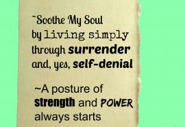 Live Simply through surrender and self-denial
