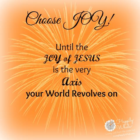 Choose Joy!