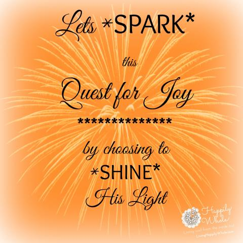 Let's Spark This Quest for Joy