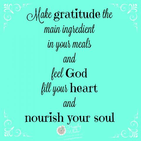 Make gratitude your main ingredient