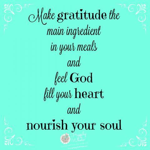 Make gratitude your main ingredient