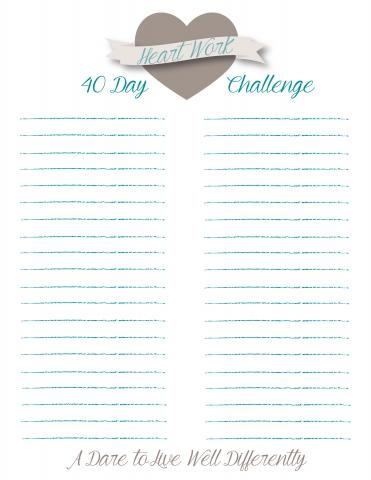Heart Work 40 Day Challenge Printable