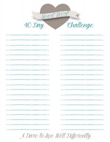 Heart Work 40 Day Challenge Printable