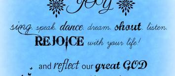 Embody Joy, Rejoice and Reflect His Love