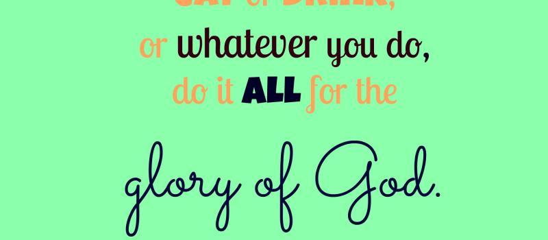 1 Corinthians 10:31